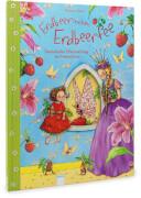 Dahle, Stefanie: Erdbeerinchen Erdbeerfee # Zauberhafte Überraschung im Feenschloss. Ab 3 Jahre.